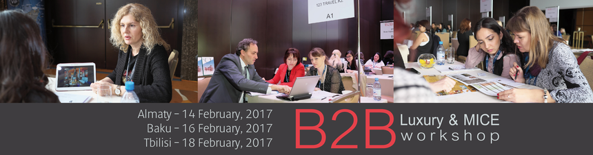 B2B Luxury & MICE workshop - Baku 2016